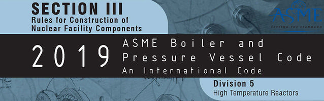 ASME BPV III Division 5 Workshop on High Temperature Reactors
